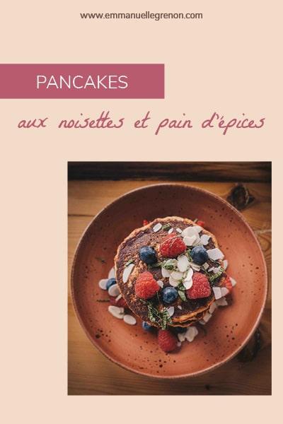 Pancakes aux noisettes et pain d'épices