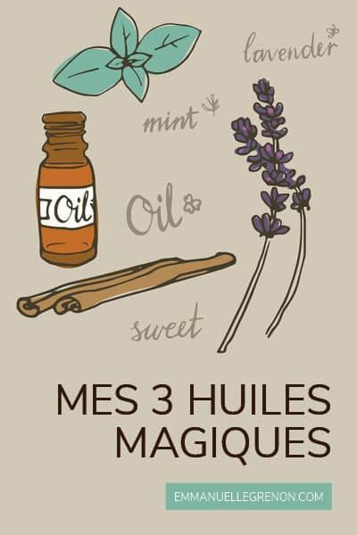 Mes 3 huiles magiques