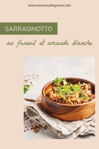 Sarrasinotto au fenouil et amande blanche