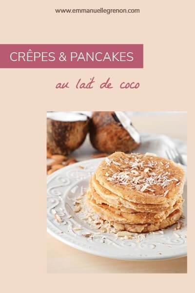 Crêpes et pancakes au lait de coco