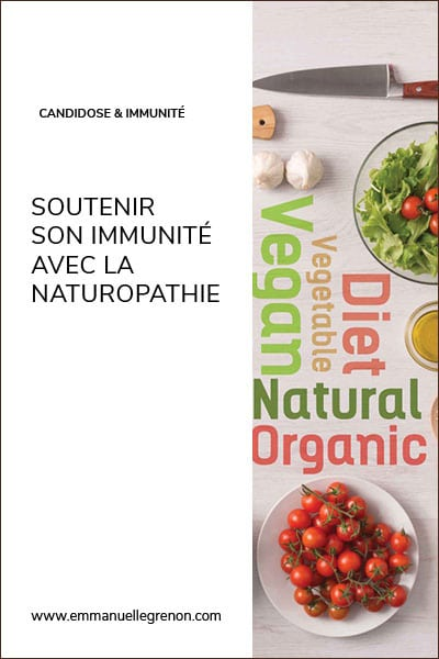 Soutenir son immunité avec la naturopathie